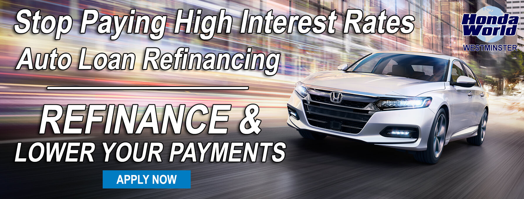 Auto Loan Refinancing Orange County Honda World Westminster