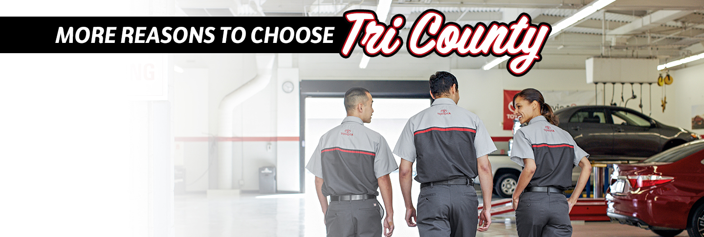 More Reasons to Choose Tri County