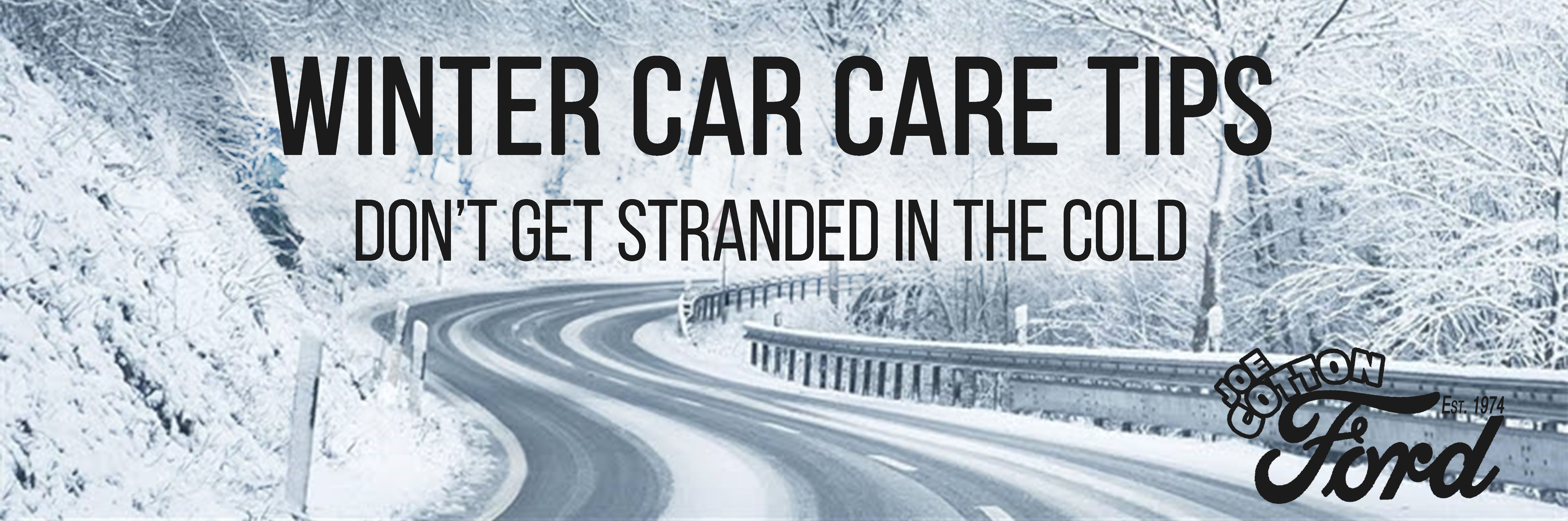 Winter Car Care Tips - Joe Cotton Ford your Local Ford Dealer - Chicagoland 36516b350