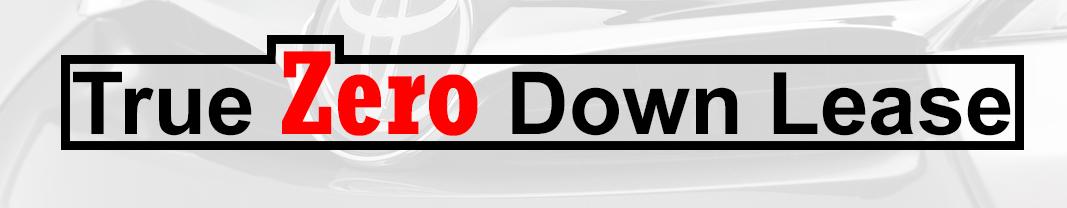 True Zero Down Lease