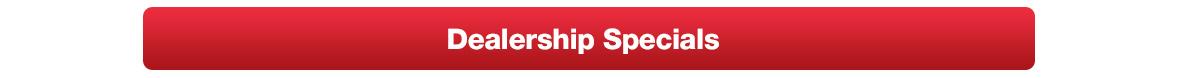 Dealership Specials