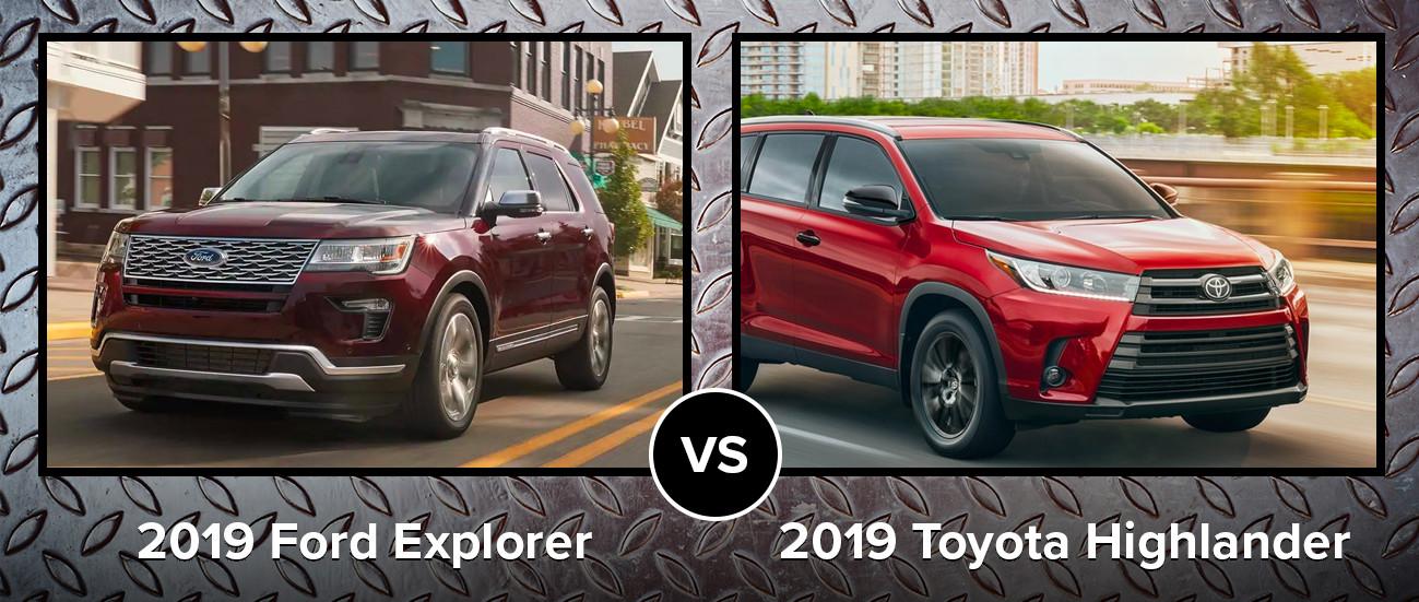 2019 Ford Explorer vs 2019 Toyota Highlander Chicago IL