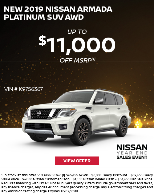 Up to $11,000 Off MSRP on a New 2019 Nissan Armada Platinum SUV AWD at Deery Brothers Nissan