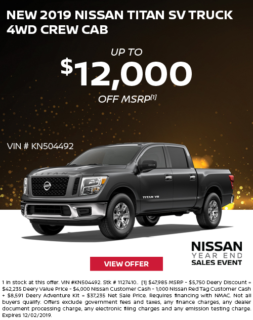 Up to $12,000 Off MSRP on a New 2019 Nissan Titan SV Truck 4WD Crew Cab at Deery Brothers Nissan