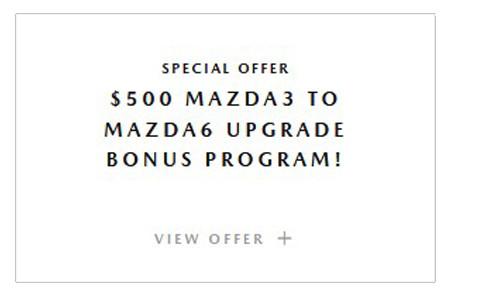 Mazda3 to Mazda6 Upgrade Program at Culver City Mazda
