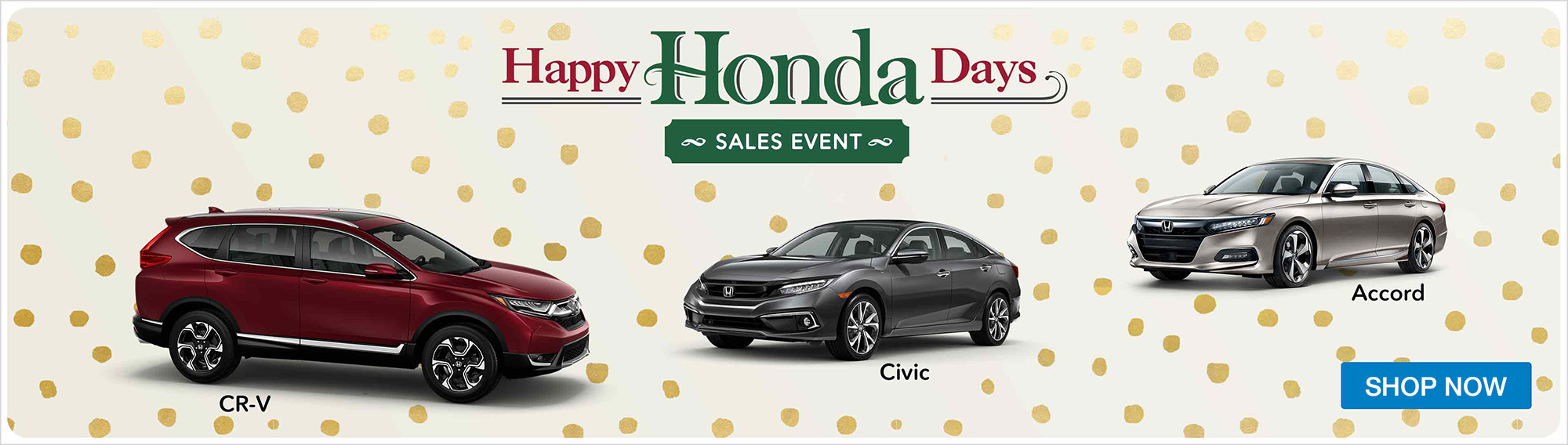 Happy Honda Days Sales Event at Honda World Westminster 2019