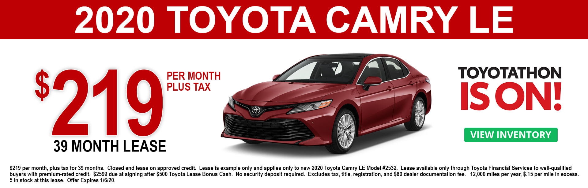 2020 Toyota Camry LE Lease Offer $219 per month 36 months