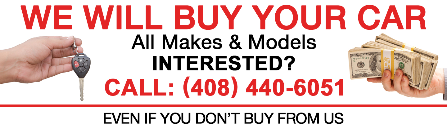 We will buy your car all makes and models, call 408-440-6051