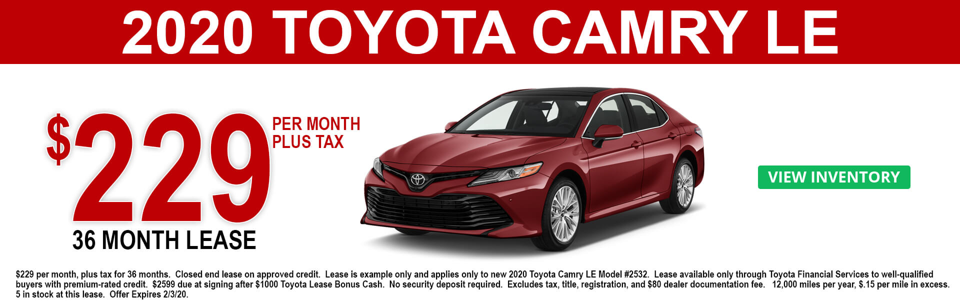 2020 Toyota Camry LE Lease Offer $229 per month 36 months