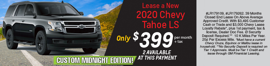 Lease a new 2020 Tahoe LS for $399 per month plus tax