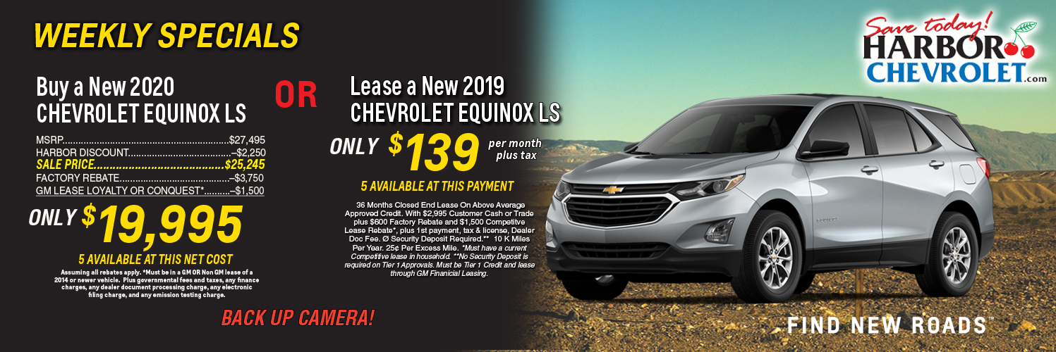 Weekly Special Buy a 2020 Equinox LS only $19,995 or Lease a 2019 for $139 per month