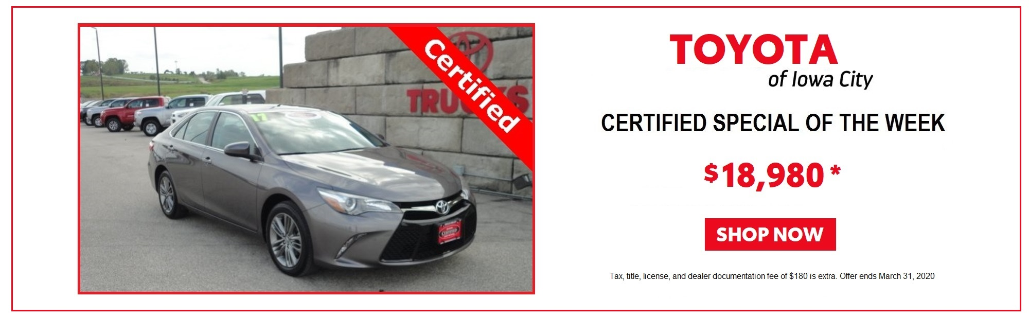 Certified Special at Toyota of Iowa City  2017 Camry