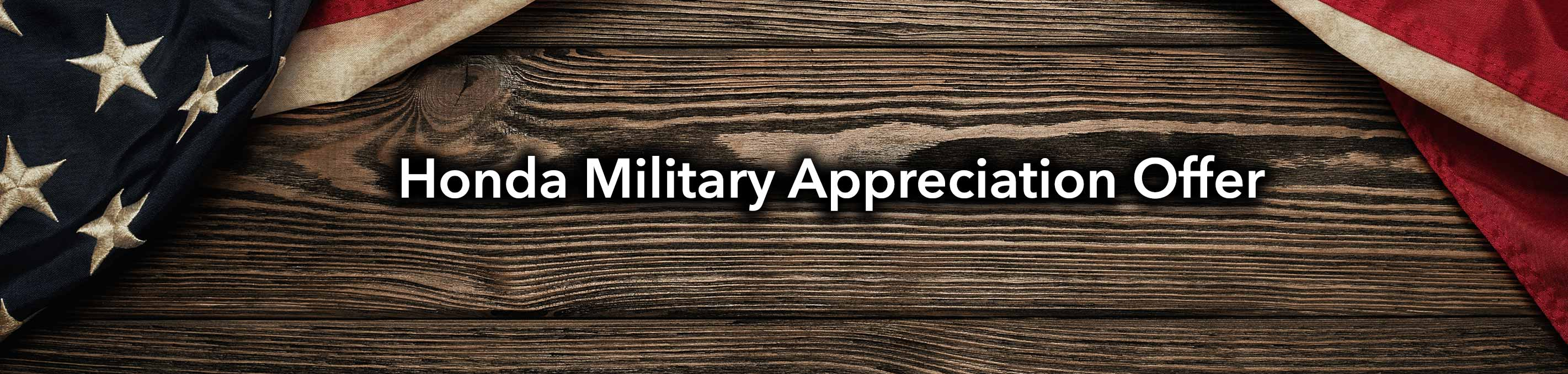 Honda of Tomball Military Appreciation Offer