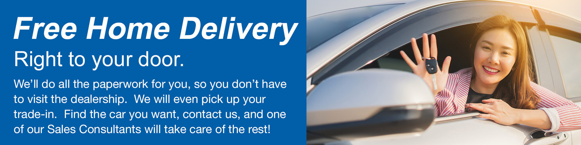 Piercey Honda Free Home Delivery