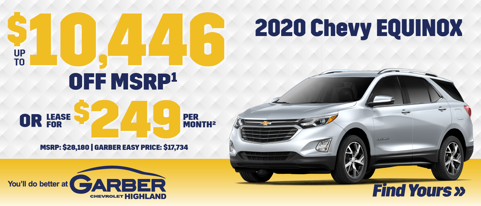 2020 Chevy Equinox | SAVE up to $10,446 off MSRP or LEASE for $249 per month | MSRP $28,180 | GARBER EASY PRICE $17,734
