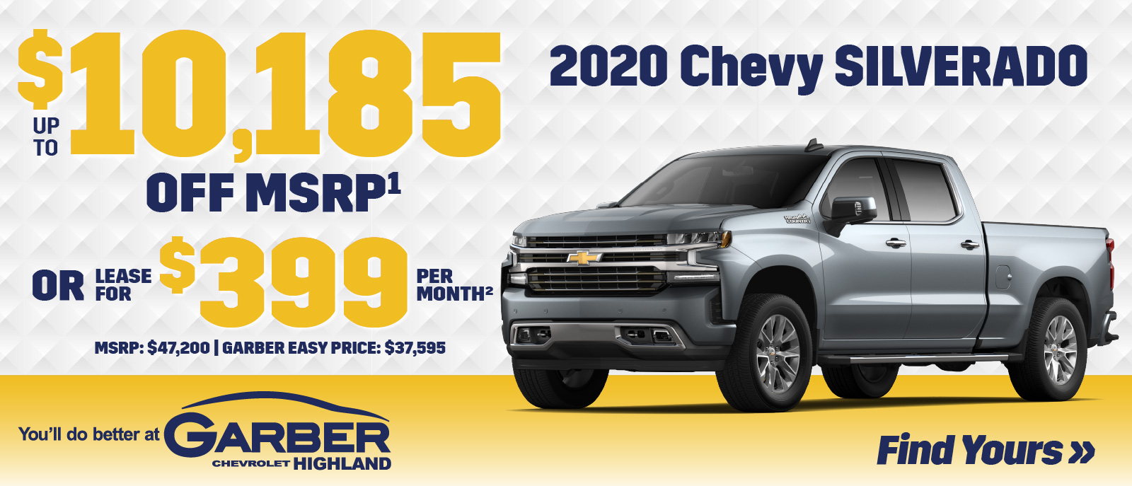 2020 Chevy Silverado | SAVE up to $10,185 off MSRP or LEASE for $399 per month | MSRP $47,200 | GARBER EASY PRICE $37,595