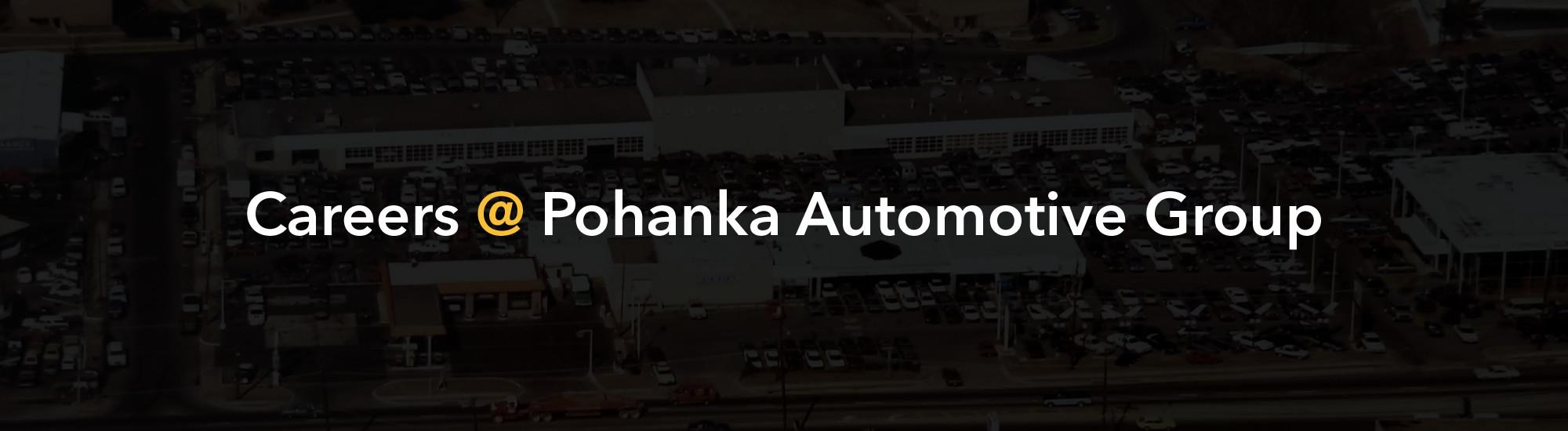 Careers At Pohanka Automotive Group