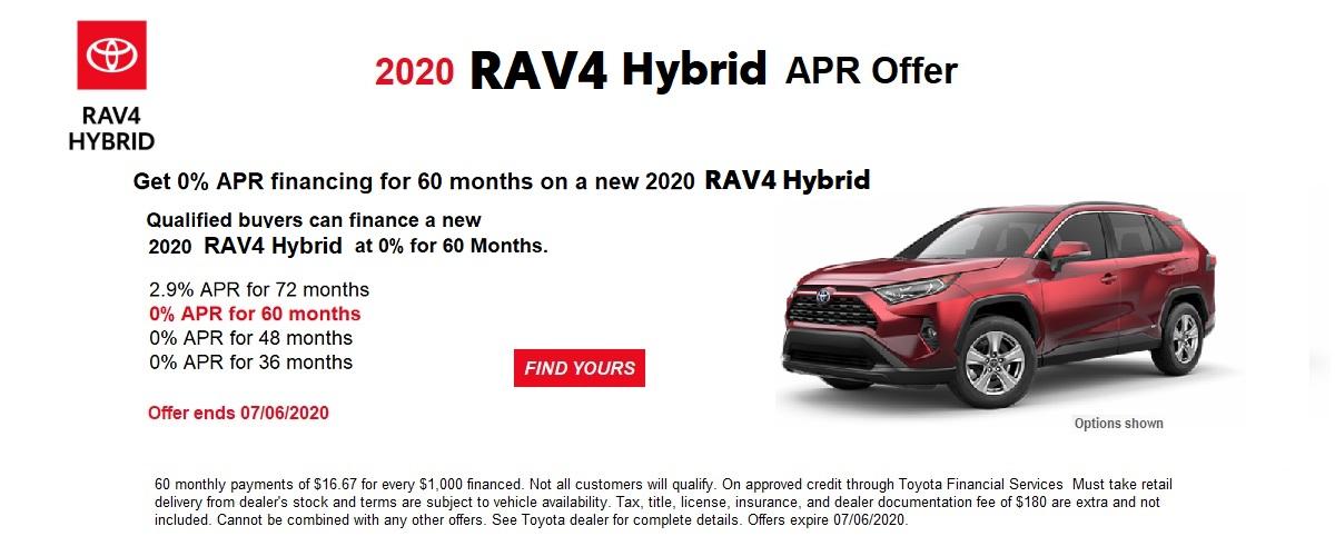 0%APR financing on a new 2020 RAV4 Hybrid June