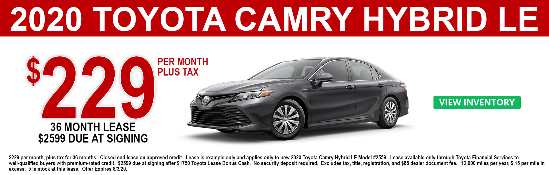 2020 Toyota Camry Hybrid LE Lease Offer $229 a month
