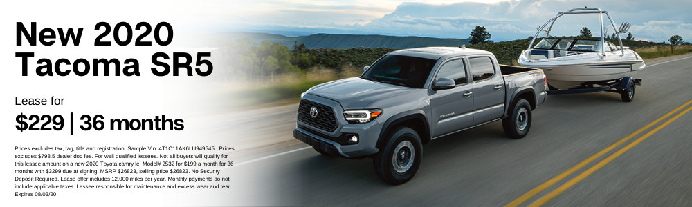 Prices excludes tax, tag, title and registration. Sample Vin: 3TMAZ5CN0LM130148 . Prices excludes $798.5 dealer doc fee. For well qualified lessees. Not all buyers will qualify for this lessee amount on a new 2020 Toyota tacoma sr5  Model# 7146 for $229 a month for 36 months with $3299 due at signing. MSRP $35217, selling price $35217. No Security Deposit Required. Lease offer includes 12,000 miles per year. Monthly payments do not include applicable taxes. Lessee responsible for maintenance and excess wear and tear. Expires 08/03/20.