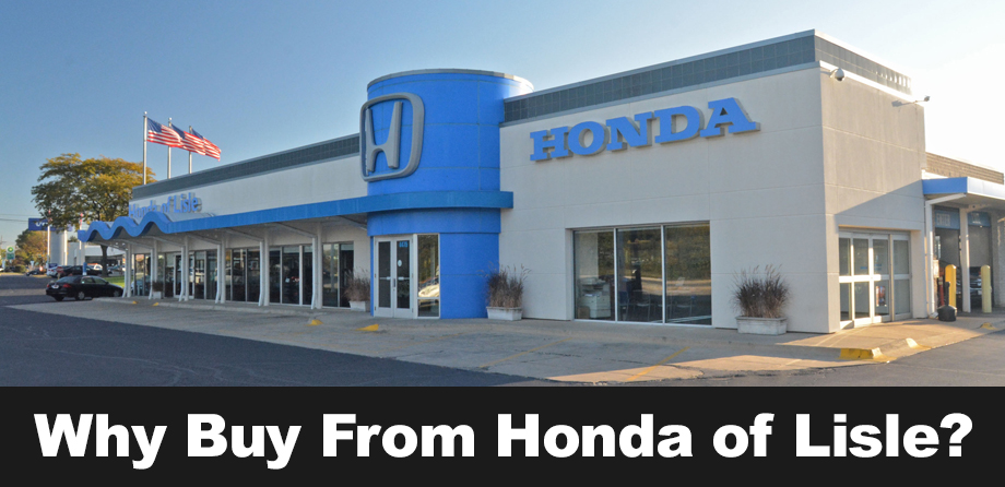 Why buy from honda superstore of lisle honda sales in for Honda of lisle service