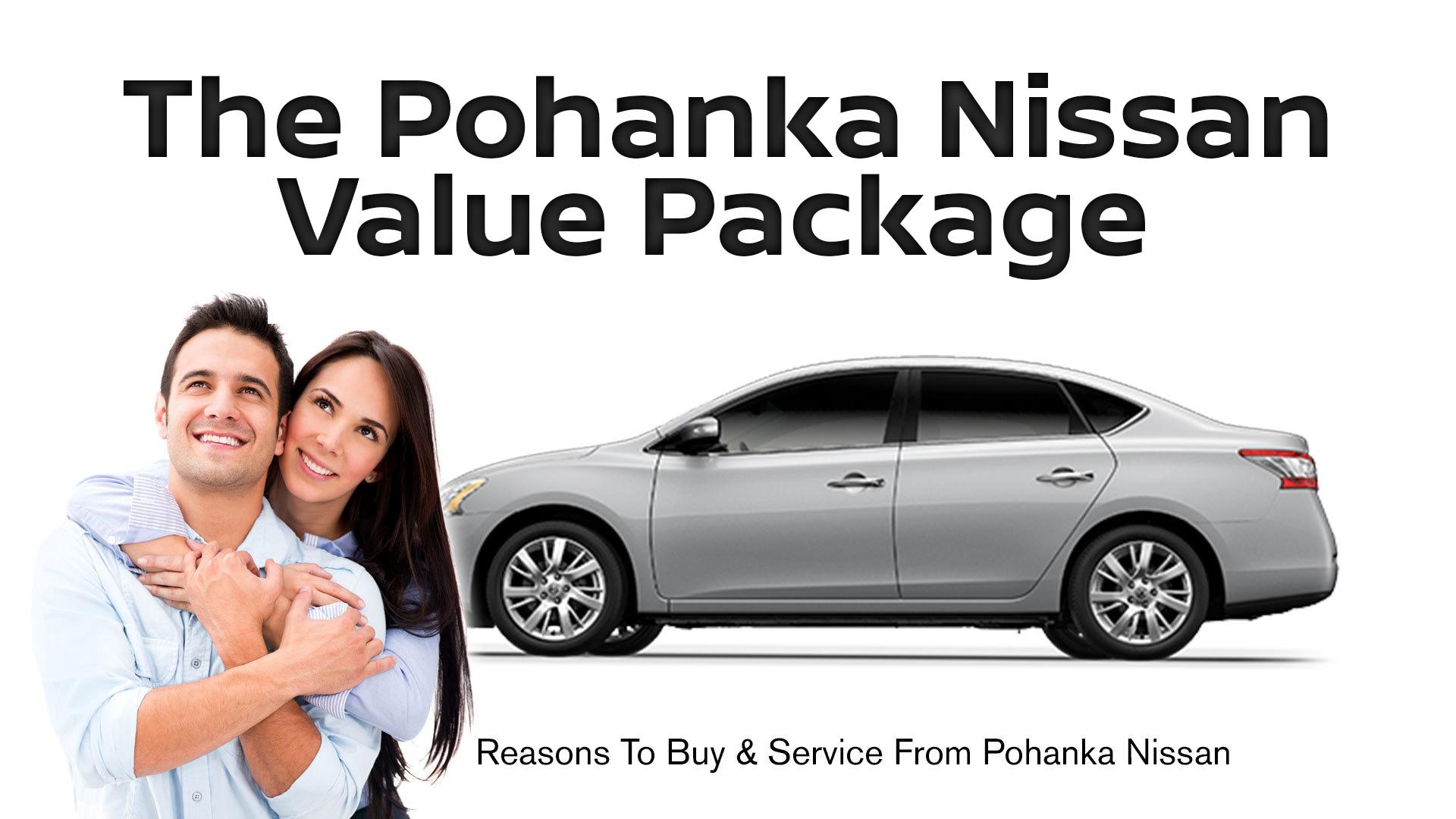 Pohanka Value Package Pohanka Nissan of Fredericksburg