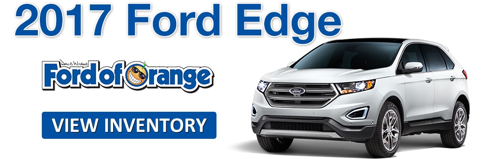 2017 Ford Edge Orange County Buena Park Huntington Beach Irvine Tustin