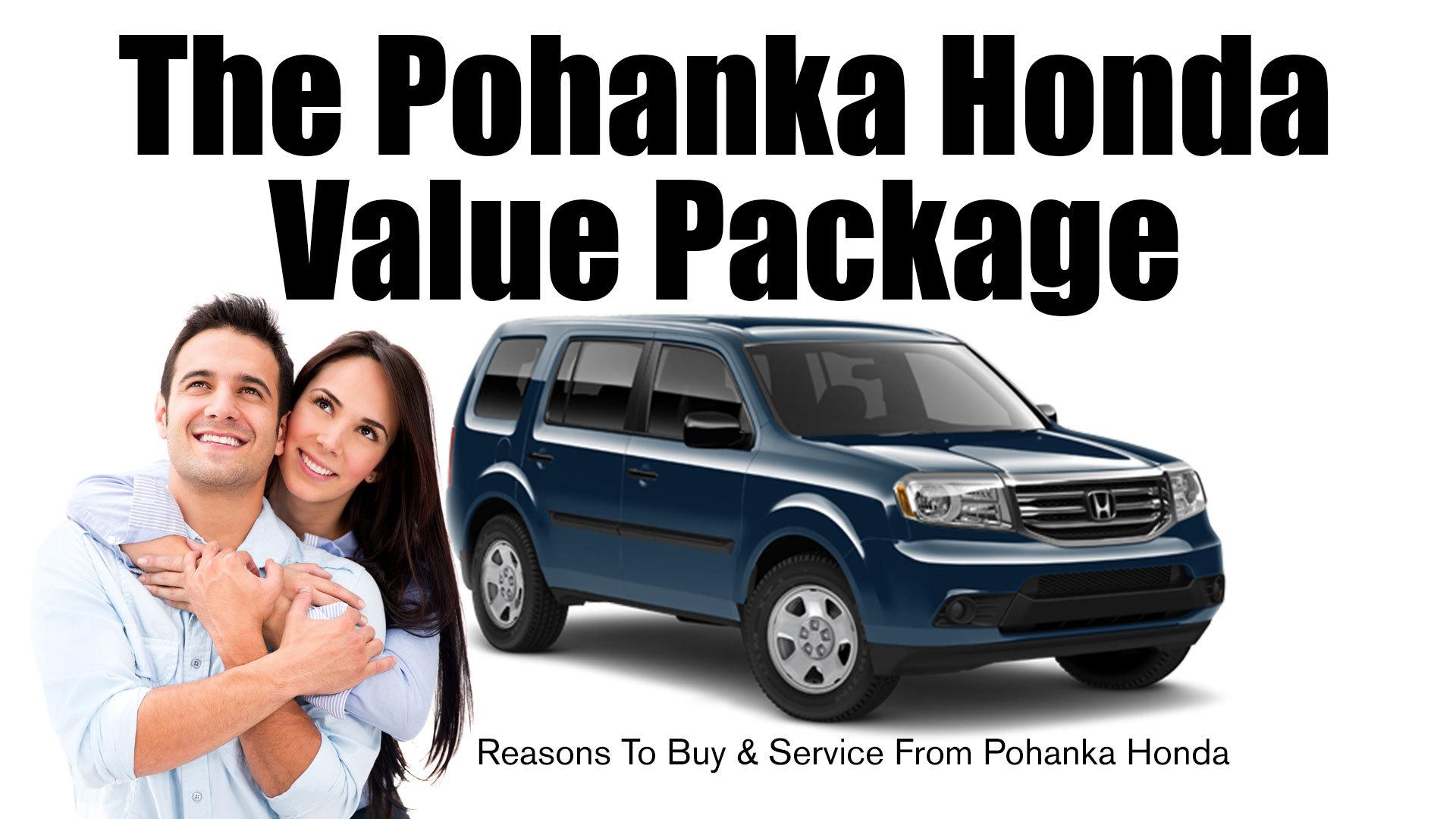 Pohanka Value Package Pohanka Honda of Fredericksburg