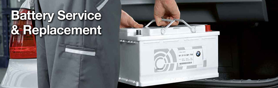 BMW, Land Rover, Mercedes-Benz, Battery Service & Replacement in