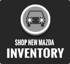 Shop New Mazda Inventory