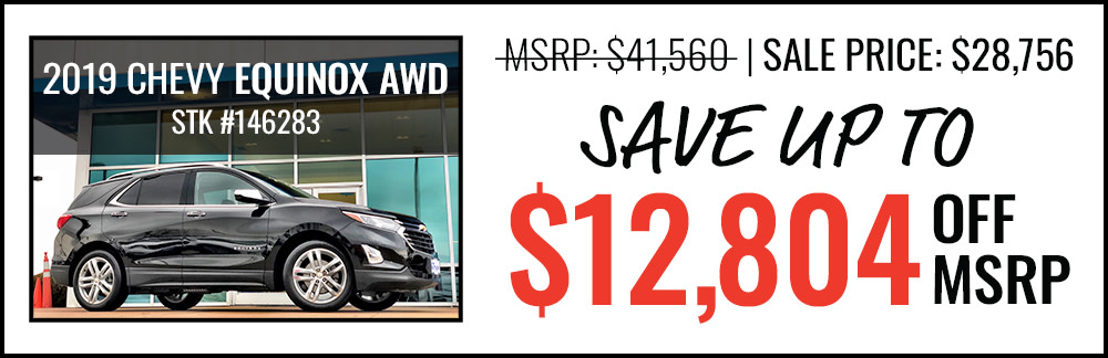 2019 Chevy Equinox Save up to $12,804 Off MSRP