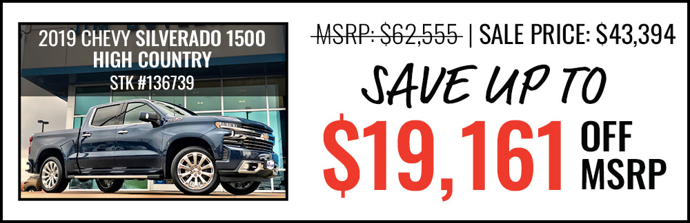 2019 Silverado 1500 High Country Save up to $19,161 Off MSRP