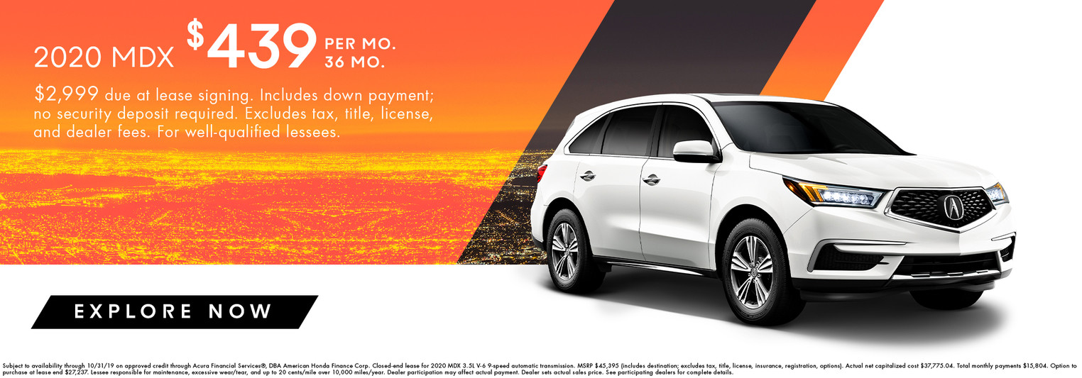 2020 MDX for $439 per month for 36 months