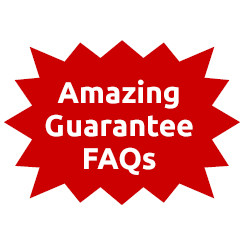 Amazing Guarantee FAQs