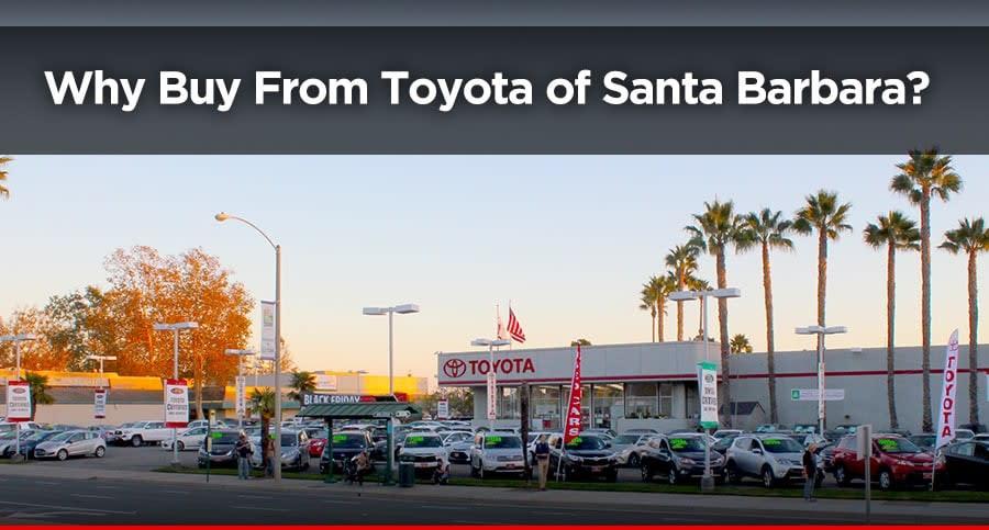 why buy from Toyota of Santa Barbara in Goleta, CA
