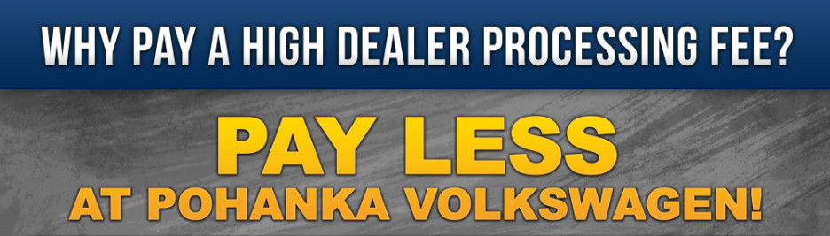 Pay Lower Processing Fees at Pohanka Volkswagen Capitol Heights near Springfield, VA